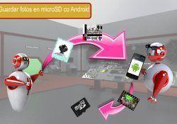 guardar directamente las fotos en la tarjeta micro SD