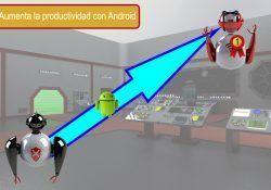 Aumentar la productividad con Android