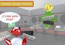 Cambiar el teclado para Android