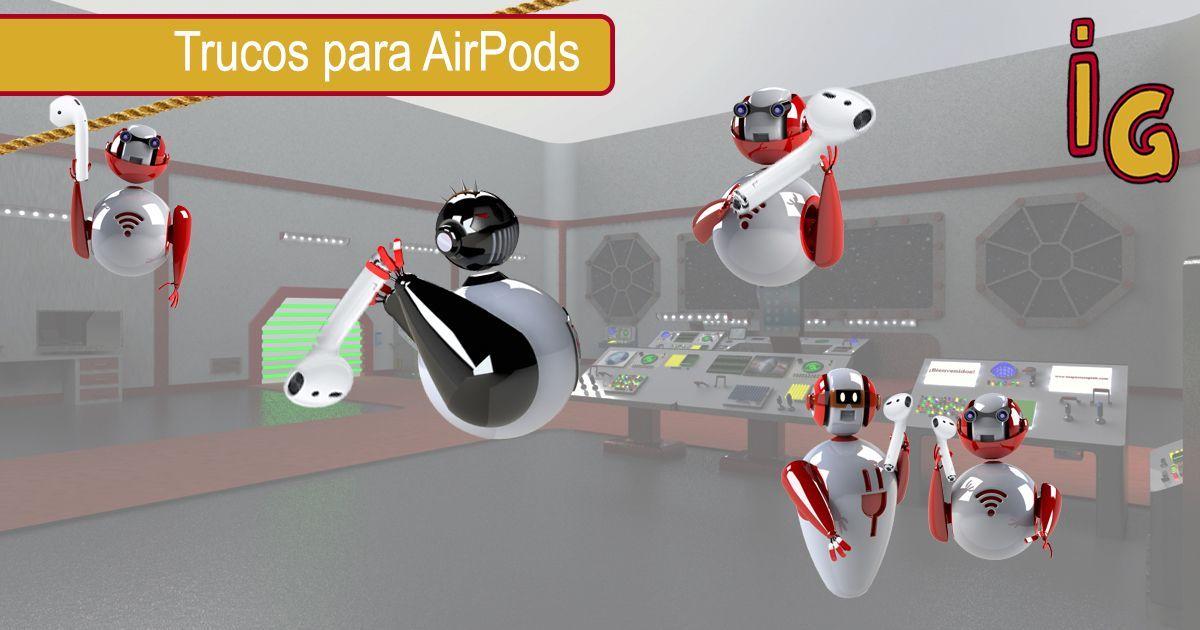 Trucos para AirPods
