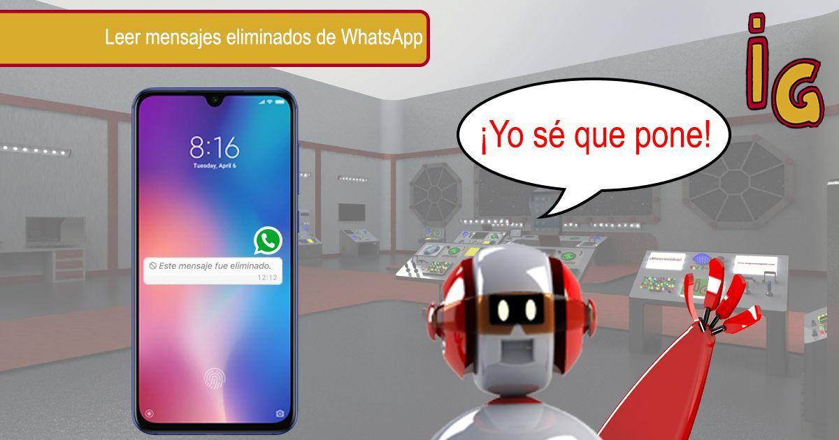 Leer mensaje eliminado en whatsapp