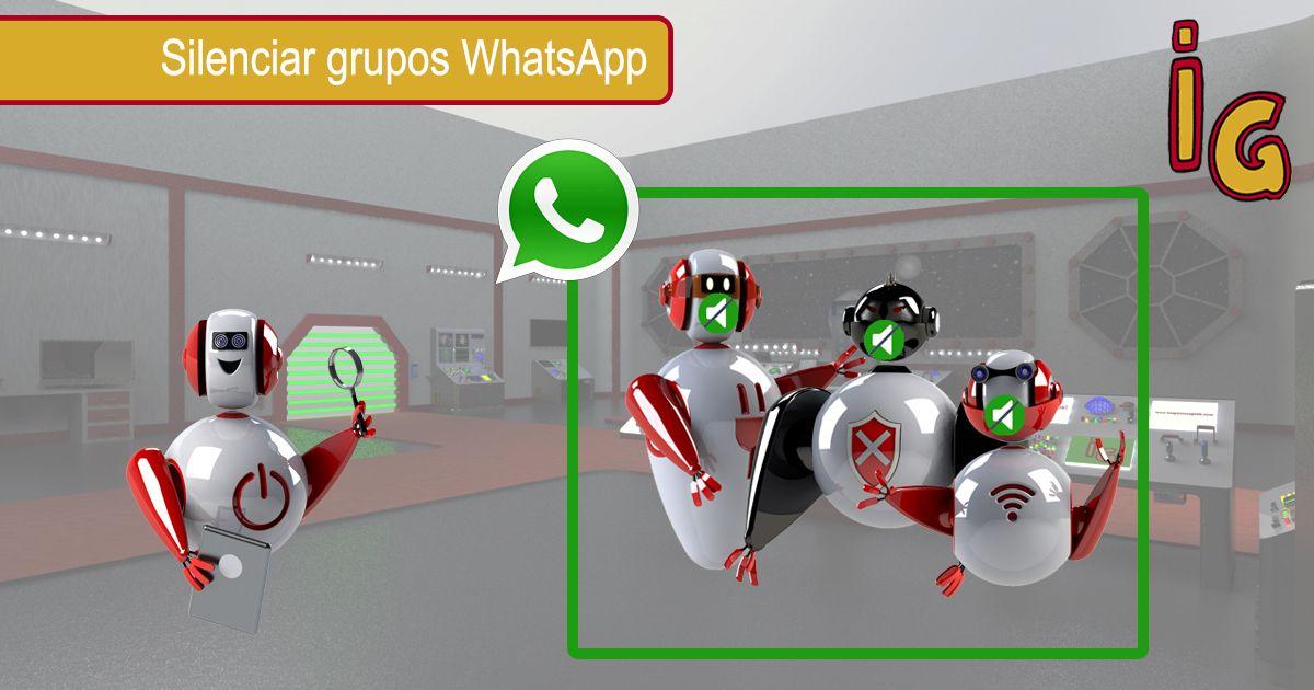 Silenciar un grupo para siempre en WhatsApp